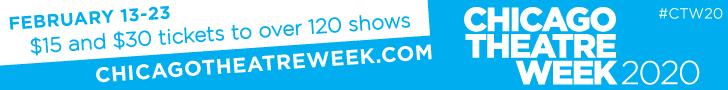 Chicago Theatre Week 2020